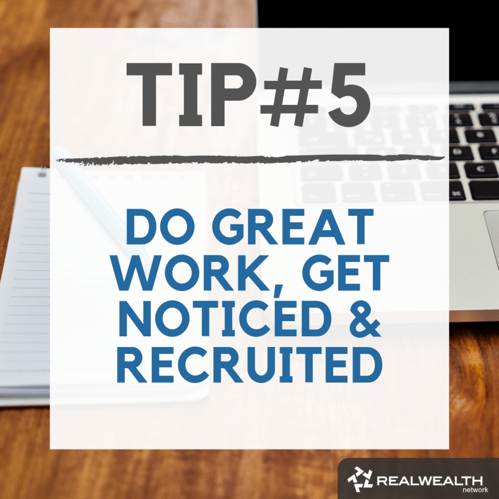 Tip 5 do great work get notices and recruited image