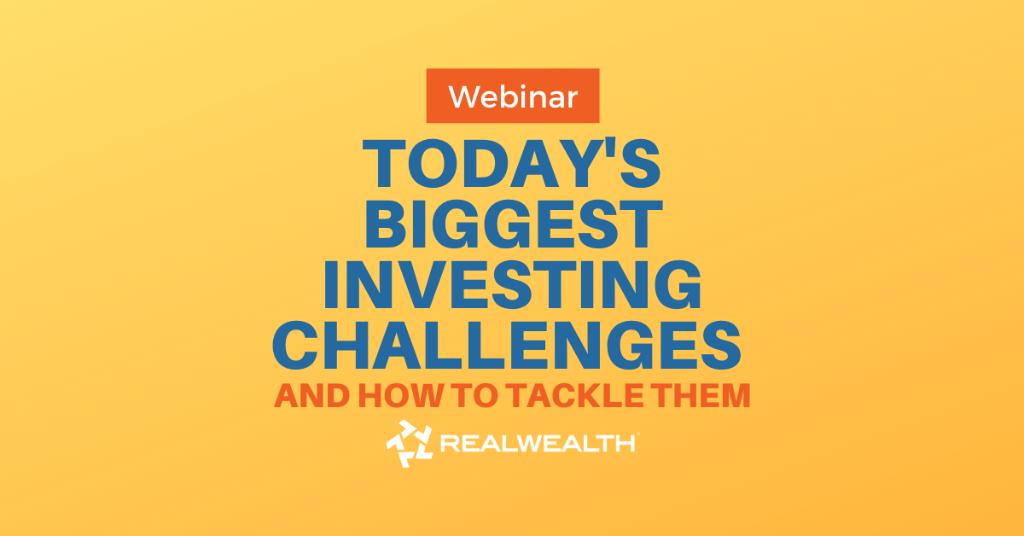 Biggest Real Estate Investing Challenges Webinar
