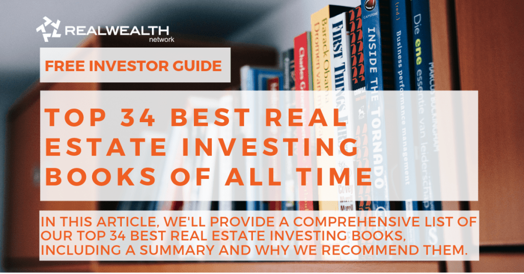 Top 34 Best Real Estate Investing Books of All Time [Free Investor Guide]