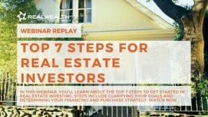 7 Steps for Real Estate Investors Webinar Replay