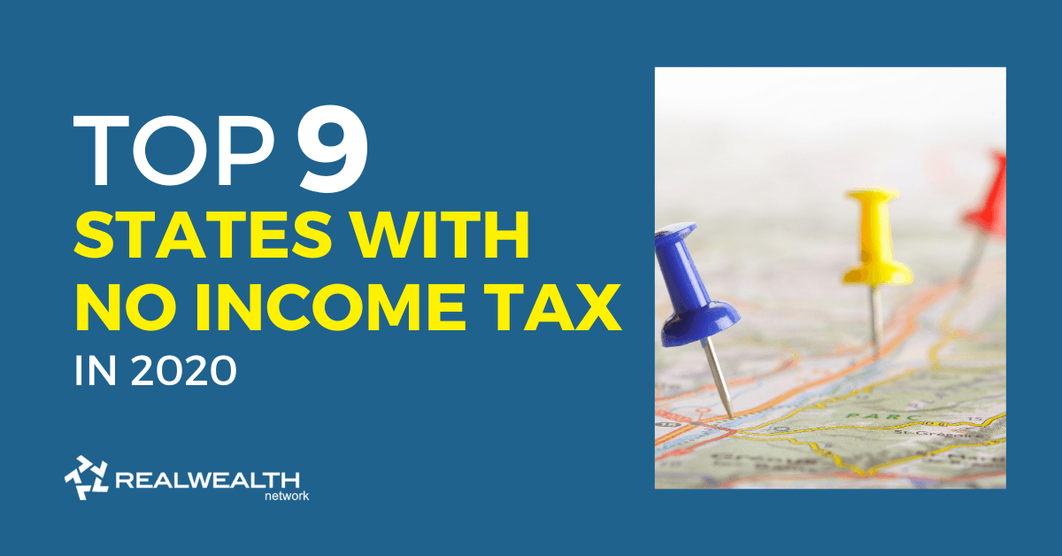 Top 9 States with No Income Tax in 2020