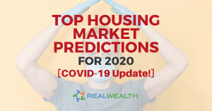 Featured Image for Article - Top Housing Market Predictions for 2020 [COVID-19 Update]