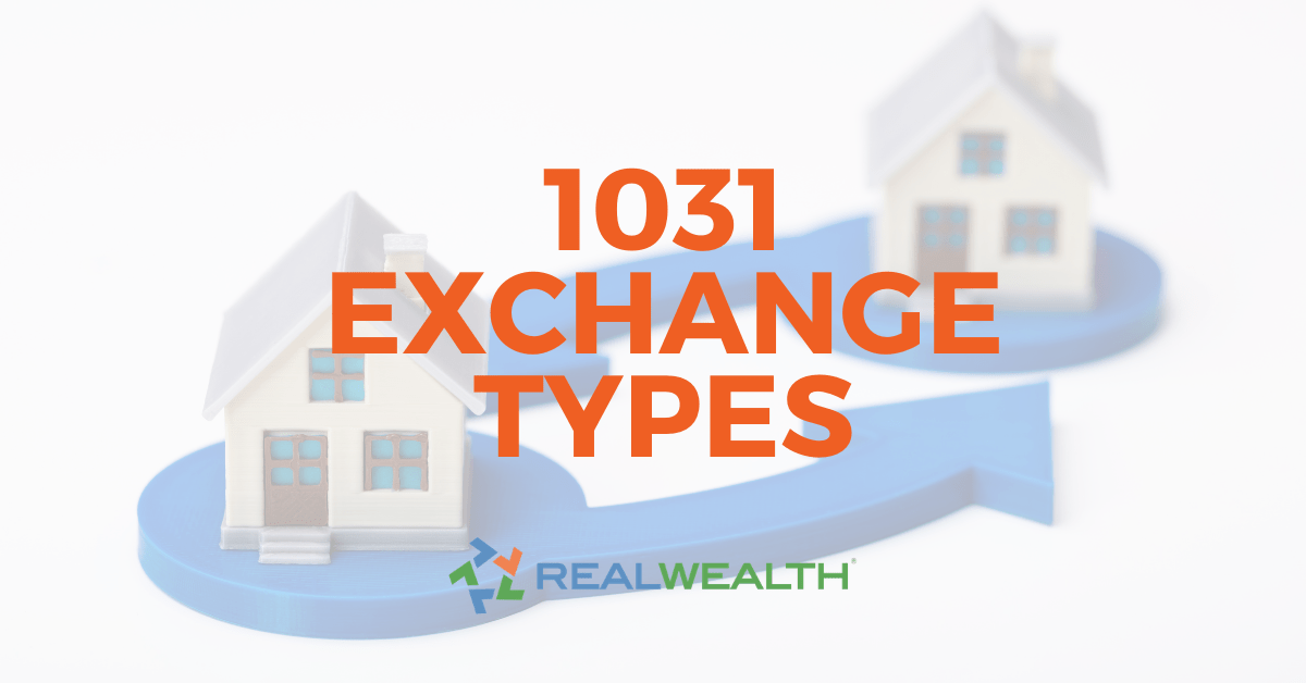 4 Types of 1031 Exchanges - Article Header