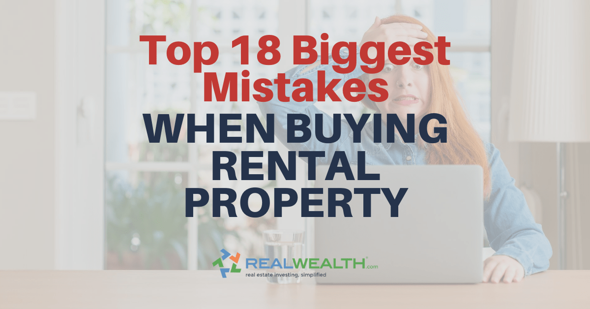 Featured Image for Article - Top 18 Biggest Mistakes When Buying Rental Property