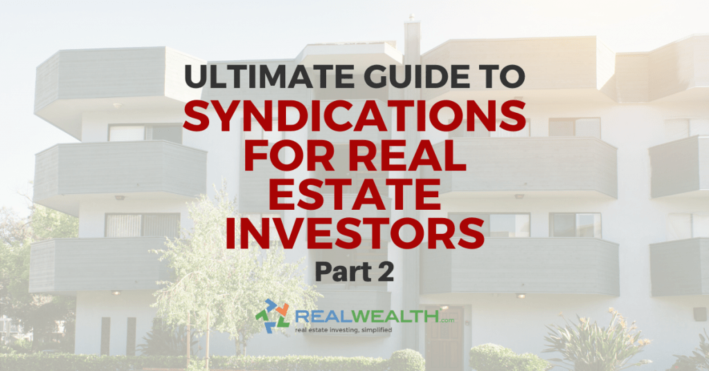 Featured Image for Article - Ultimate Guide to Syndications for Real Estate Investors