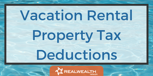 Vacation Rental Property Tax Deductions image