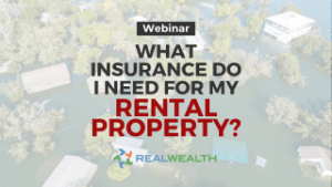Featured Image for Webinar - What Insurance Do I Need For My Rental Property
