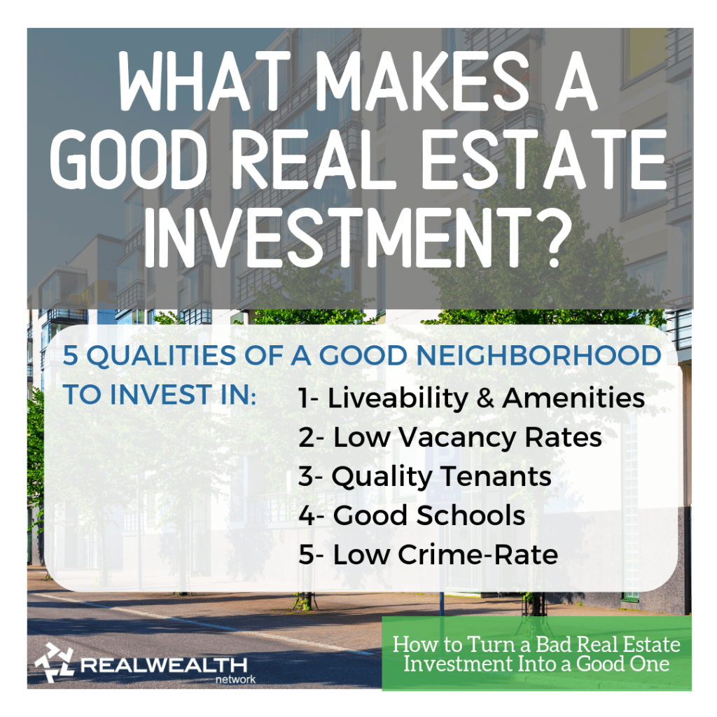 What Makes a Good Real Estate Investment - 5 Qualities of a Good Neighborhood