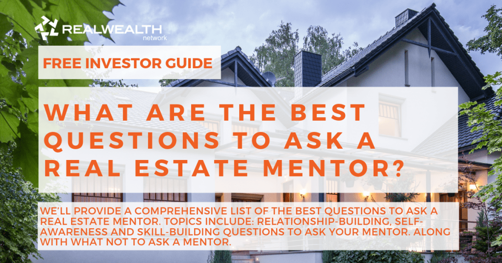What are the Best Questions to Ask a Real Estate Mentor [Free Investor Guide]