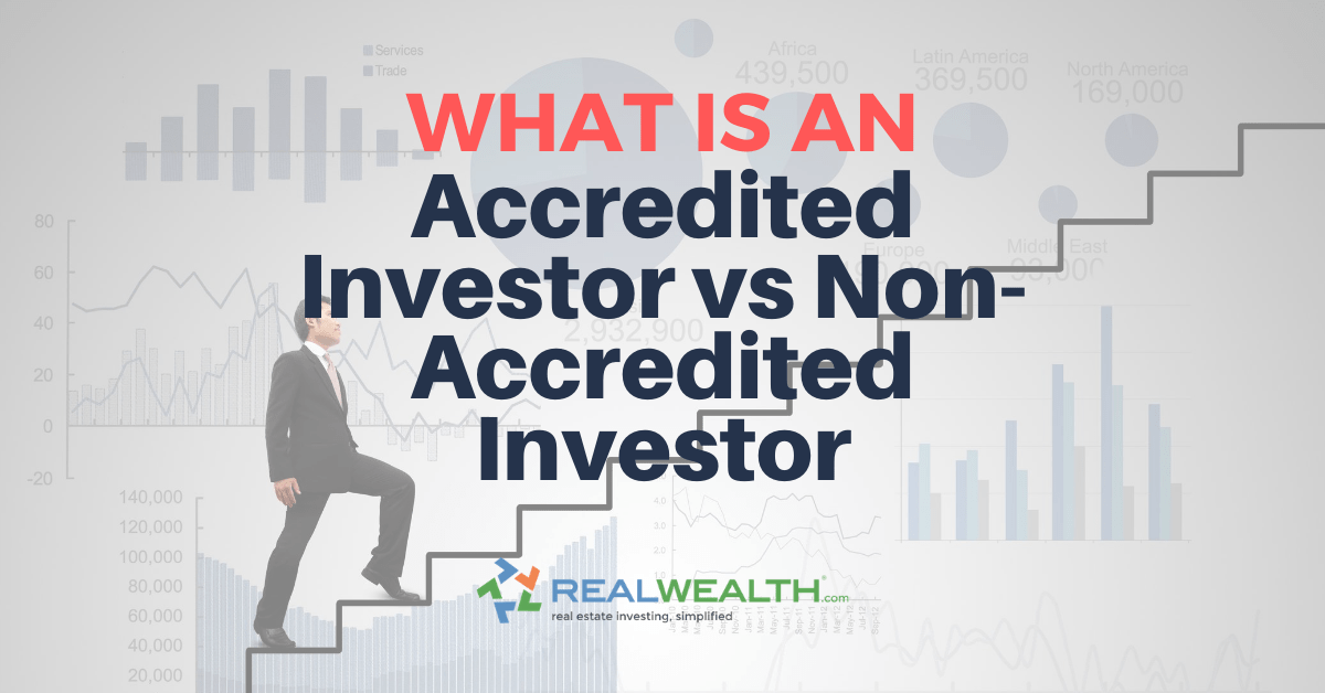 Featured Image for Article - What is An Accredited Investor Vs Non-Accredited Investor
