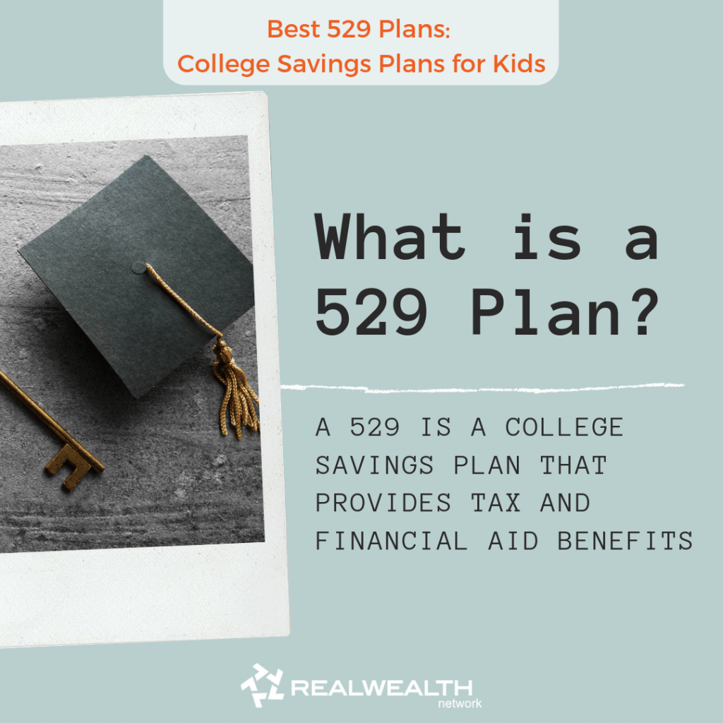 What is a 529 Plan