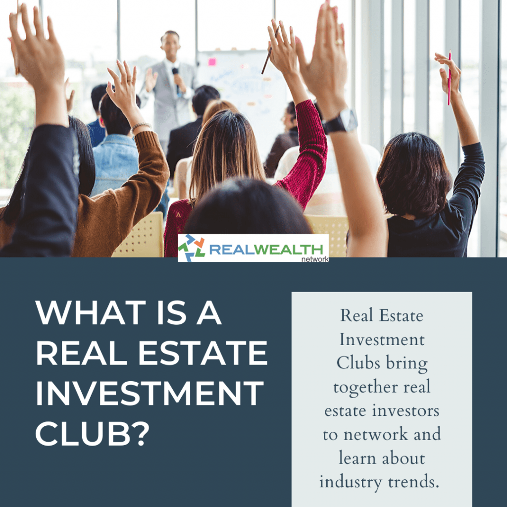Image Highlighting What is a Real Estate Investment Club?