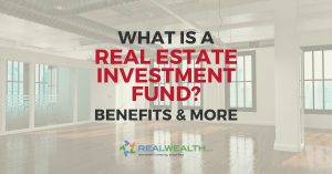 Featured Image for Article - What is a Real Estate Investment Fund-Benefits and more