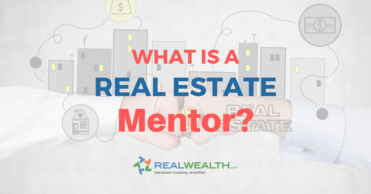 Featured Image for Article - What is a Real Estate Mentor