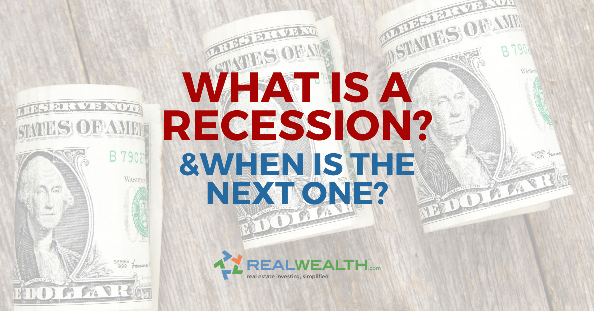 Featured Image for Article - What is a Recession-When is the Next One