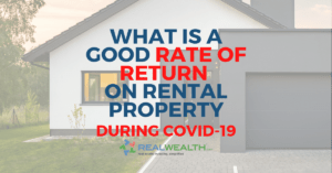 What is a Good Rate of Return on Rental Property During the Age of Coronavirus [Free Investor Guide]