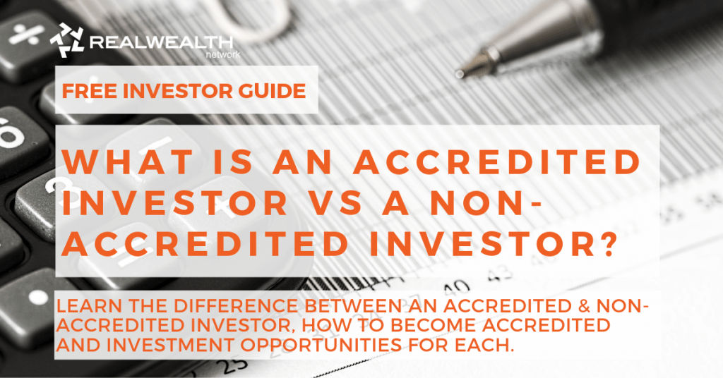 What is an Accredited vs Non-Accredited Investor [Free Guide]