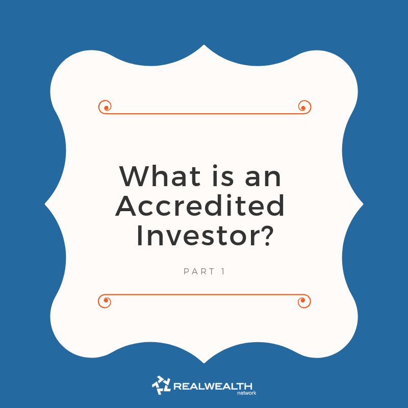 What Is an Accredited Investor [Free Guide]