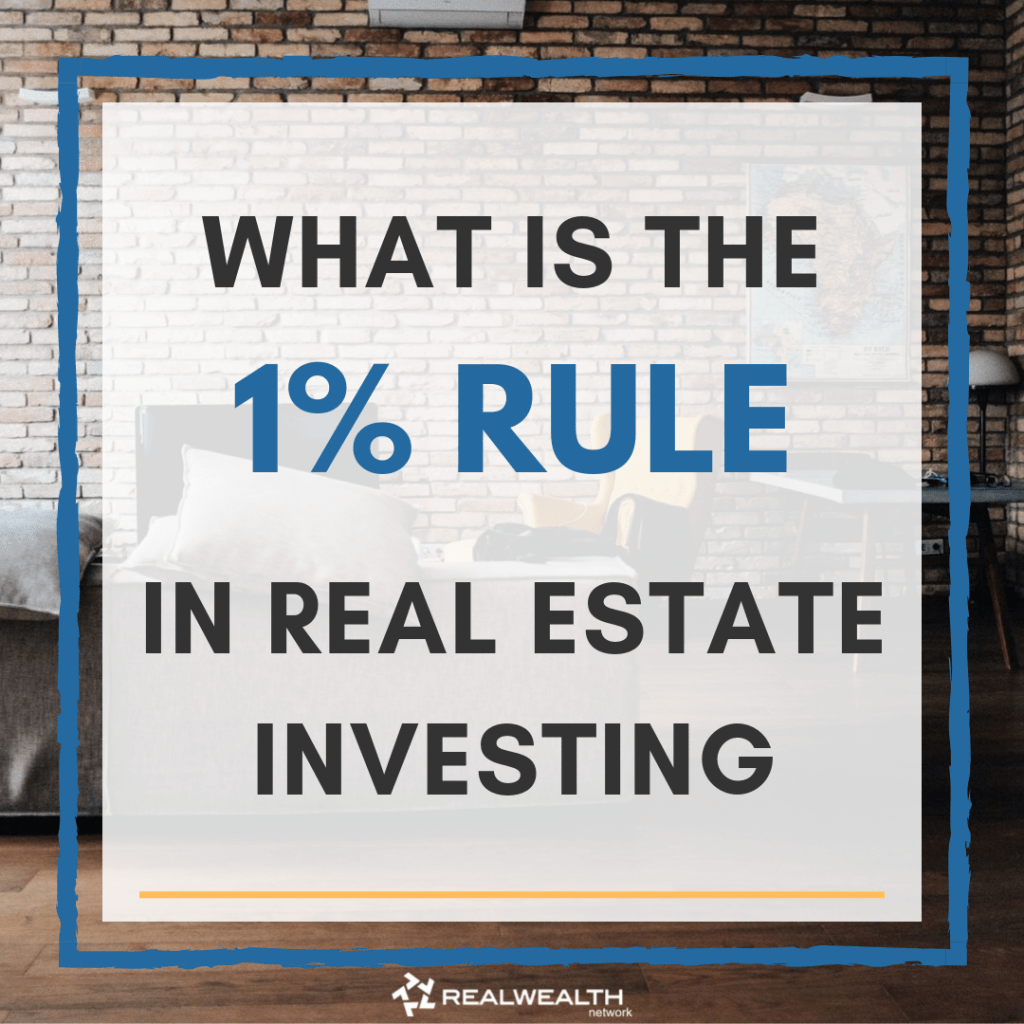 What is the 1 Percent Rule in Real Estate Investing