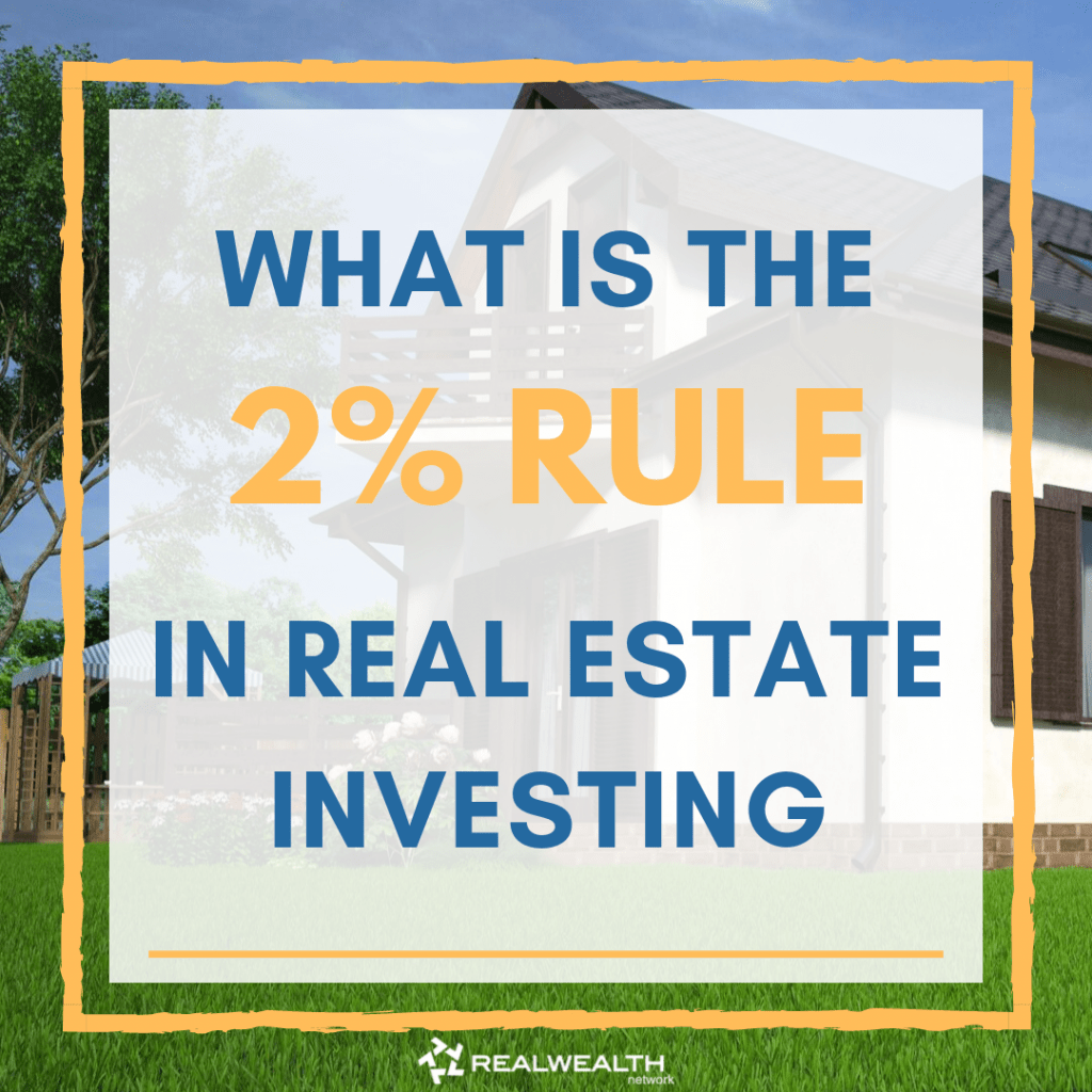 What is the 2 Percent Rule in Real Estate Investing