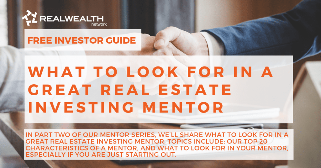 What to Look For in a Great Real Estate Investing Mentor [Free Investor Guide]