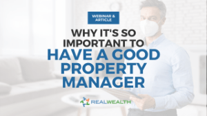 Featured Image for Webinar & Article - Why Property Management is Important and How to Find a Good One