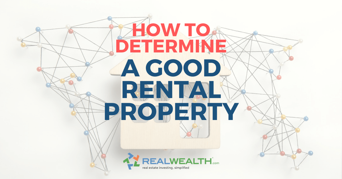 Featured Image for Article - How To Determine a Good Rental Property
