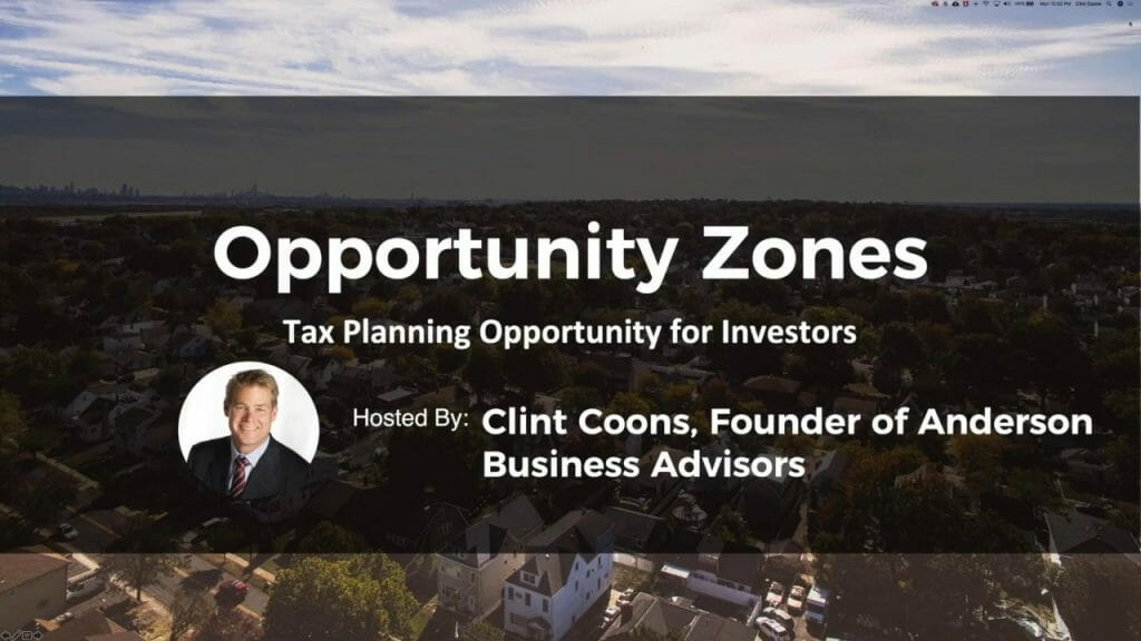 Opportunity Zones: Tax Planning Opportunity for Investors [Webinar]