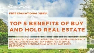 Top 5 Benefits of Buy and Hold Real Estate Video