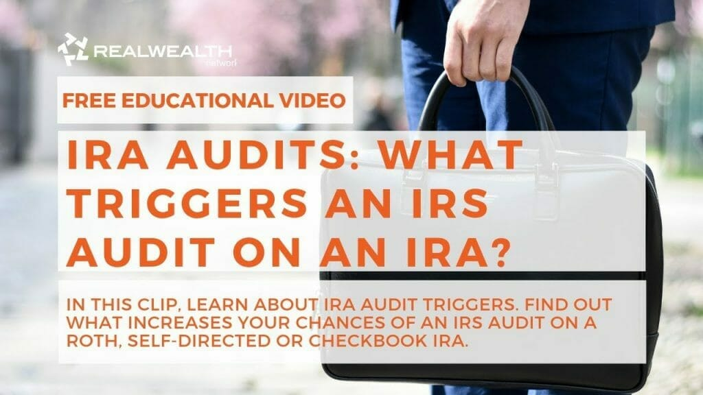 IRA Audits: What Triggers an IRS Audit on an IRA?