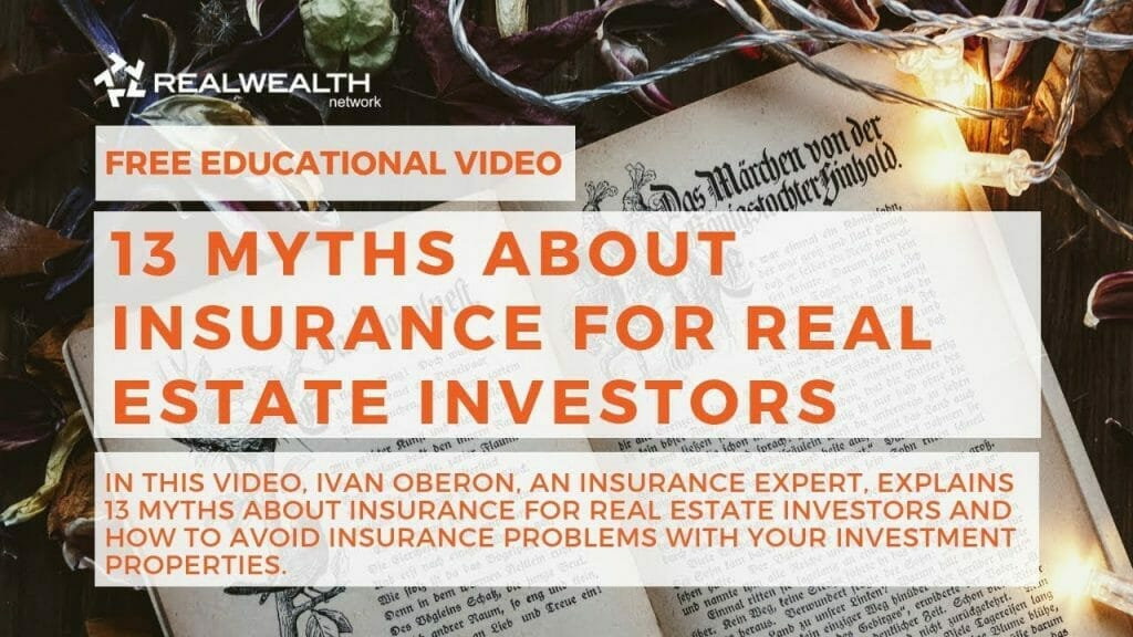13 Myths About Insurance For Real Estate Investors - Thumbnail