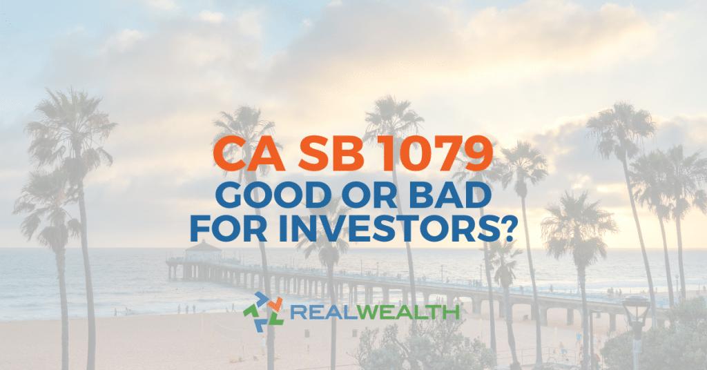 How California SB 1079 Will Impact Real Estate Investors Article
