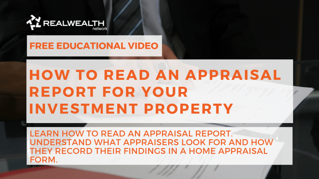 How to Read an Appraisal Report for your Investment Property