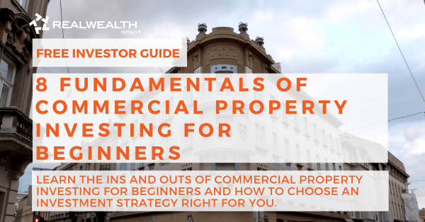 8 Fundamentals of Commercial Property Investing for Beginners