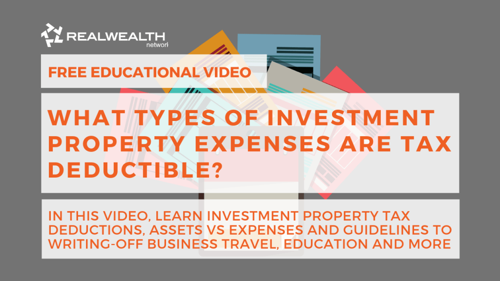 What types of Investment Property Expenses are Tax Deductible?