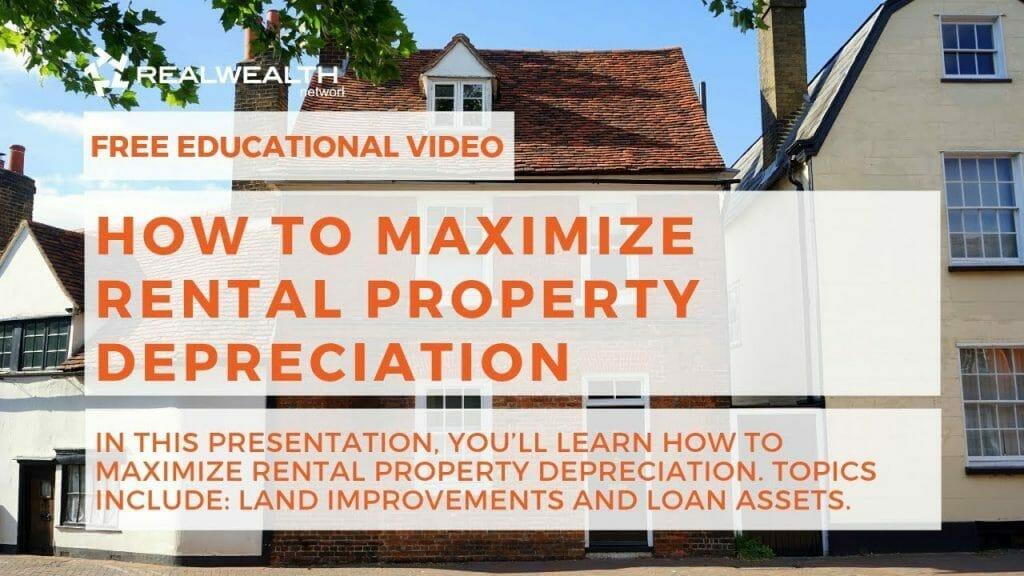 How To Maximize Rental Property Depreciation
