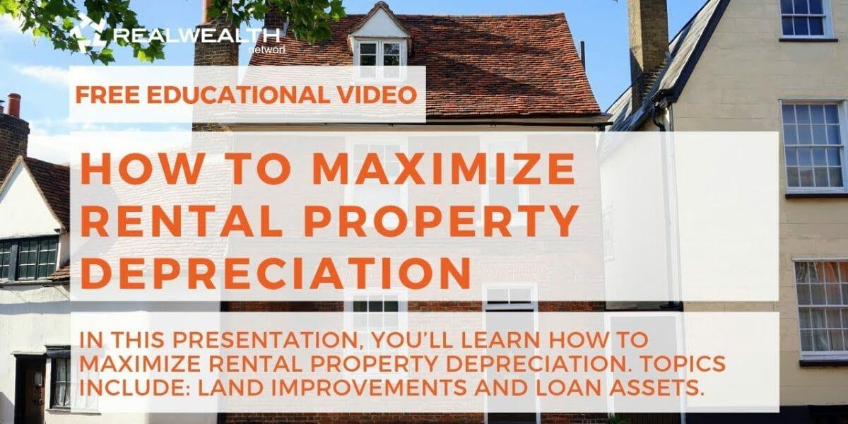 How To Maximize Rental Property Depreciation?
