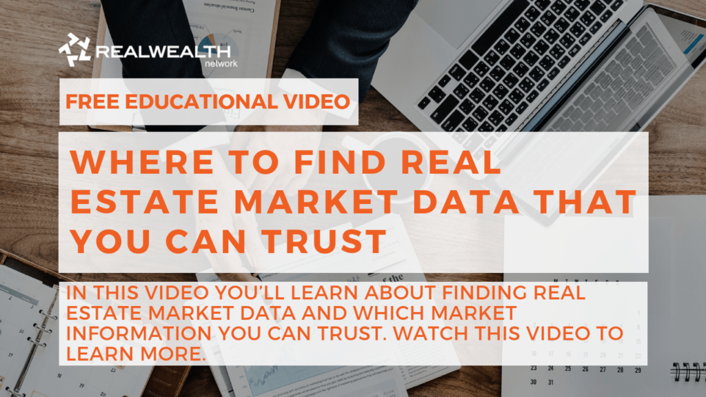 Where to Find Real Estate Market Data That You Can Trust Video