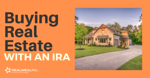 [Free Investor Guide] How To Use a Self-Directed IRA To Invest in Real Estate