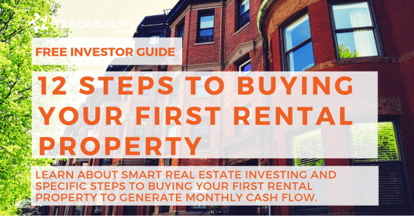 12 steps to buying your first rental property real wealth network. Black Bedroom Furniture Sets. Home Design Ideas