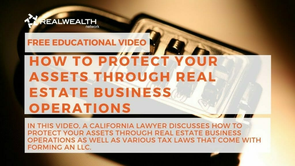 How to Protect Your Assets through Real Estate Business Operations