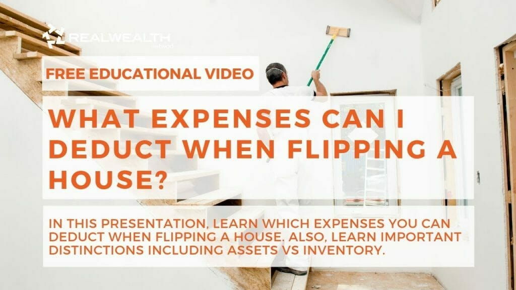 What Expenses Can I Deduct When Flipping a House?