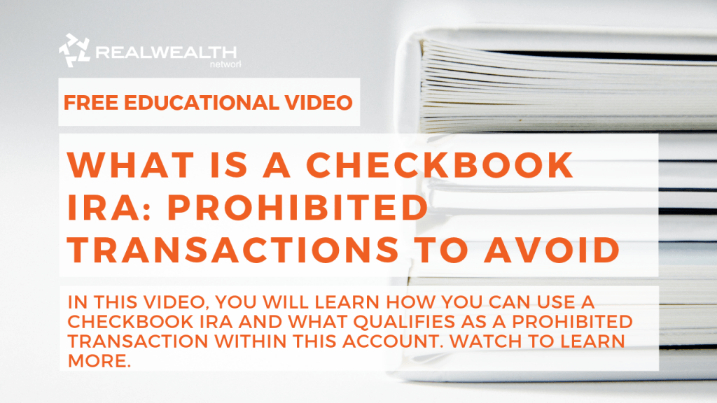 What is a Checkbook IRA: Prohibited Transactions to Avoid
