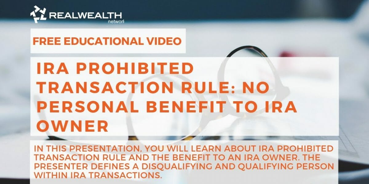 IRA Prohibited Transaction Rule: No Personal Benefit To IRA Owner