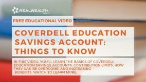 Coverdell Education Savings Account: Things To Know